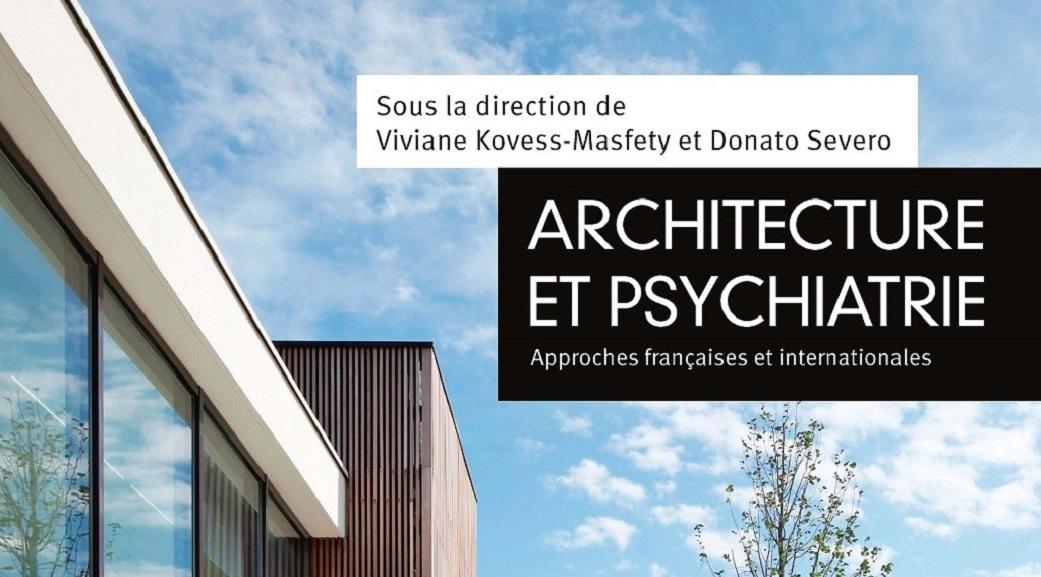 livre le moniteur architecture et psychiatrie